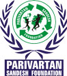 Parivartan Sandesh Foundation